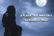 A Plague Tale Innocence – Harikulade Bir Masal